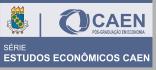 Série Estudos Econômicos - CAEN